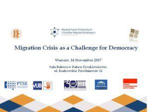 """Międzynarodowa Konferencja Naukowa  """"Migration Crisis as a Challenge for Democracy"""" @ Krakowskie Przedmieście 32"""