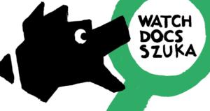 17. Międzynarodowy Festiwal Filmowy WATCH DOCS. Prawa Człowieka w Filmie @ Plac Defilad 1