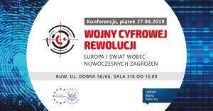"""XII Konferencja CE: """"Wojny w czasach cyfrowej rewolucji"""" @ Biblioteka Uniwersytecka w Warszawie"""