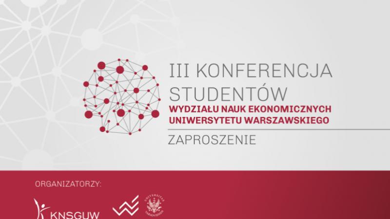 III Konferencja Studentów WNE