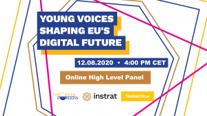 Young Voices Shaping EU'S Digital Future - online high-level panel by Instrat and European Horizons