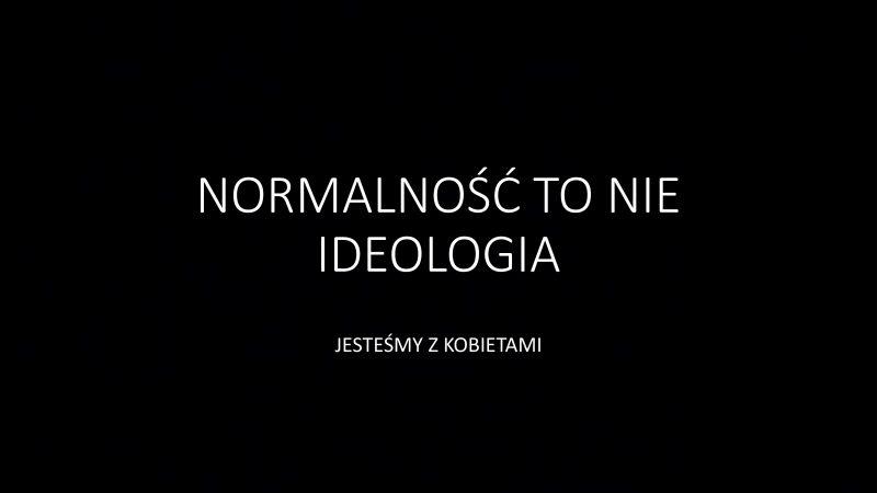 Normalność to nie ideologia. Jesteśmy z kobietami. Redakcja EURACTIV.pl