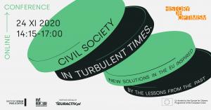"""KONFERENCJA: """"Społeczeństwo obywatelskie w burzliwych czasach - Nowe rozwiązania w UE inspirowane lekcjami z przeszłości"""""""