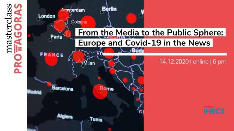 From the Media to the Public Sphere : Europe and Covid-19 in the News
