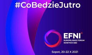 Europejskie Forum Nowych Idei - X edycja